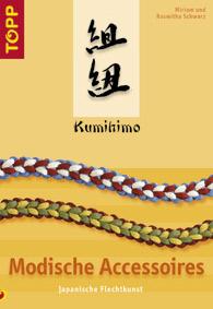 """Kumihimobuch Nummer 2 mit dem Titel """"Modische Accessoires"""""""